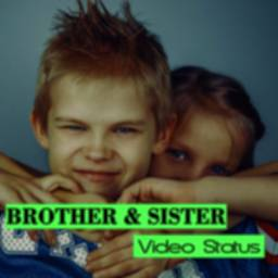 Image of BROTHER & SISTER Video Status