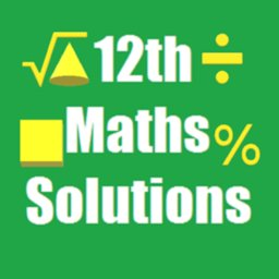 Image of Maths 12th Solutions for NCERT