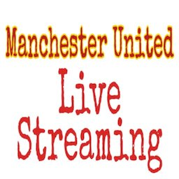 Image of Live Streaming Manchester United