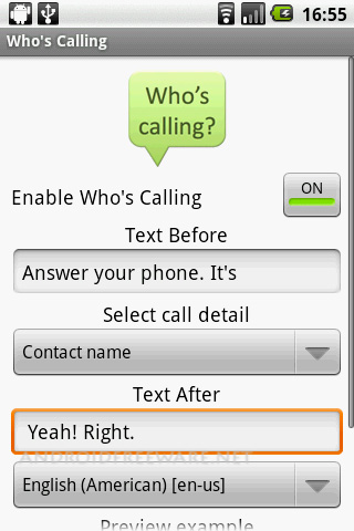 Who is Calling lets you know who is calling without looking at the phone.