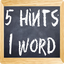 Image of 5 Hints 1 Word