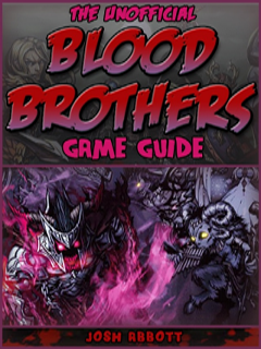 Download Blood Brothers Game Guide free for your Android phone