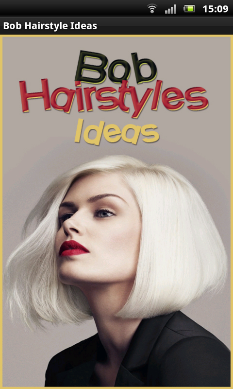 Bob Hairstyles Ideas Android App - Free APK by 018lady