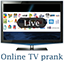 Download Free TV Without Internet Prank for Android phone