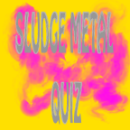 Image of Sludge Metal Quiz