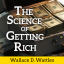 Image of The Science of Getting Rich by Wallace D. Wattles